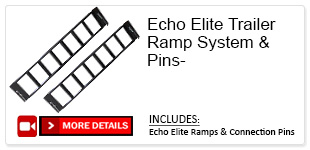 Echo Elite Trailer Ramp System