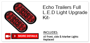 Echo Trailers Full L.E.D. Light Upgrade